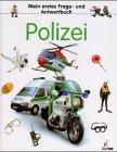 Mein erstes Frage- und Antwortbuch, Polizei: Stubner, Angelika und