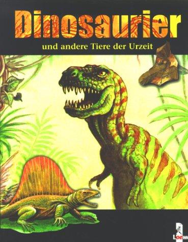 Dinosaurier und andere Tiere der Urzeit: Hellmiß, Margot; Landa, Norbert