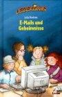 9783785538838: Lesekönig. E- Mails und Geheimnisse. ( Ab 8 J.).