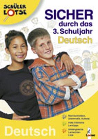 Sicher durch das 3. Schuljahr, Deutsch - Dorothea Blendinger