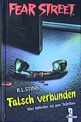 9783785540190: Fear Street. Falsch verbunden. Der Mörder ist am Telefon. ( Ab 12 J.).
