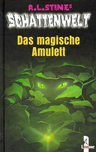 9783785540251: Schattenwelt. Das magische Amulett.