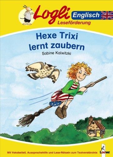 9783785540350: Hexe Trixi lernt zaubern. Englisch. (Lernmaterialien)