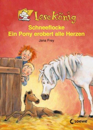 9783785541258: Lesekönig. Schneeflocke - Ein Pony erobert alle Herzen