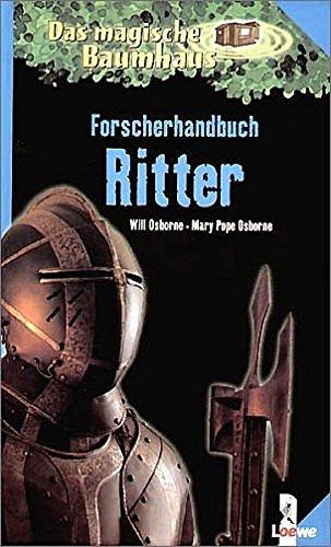 Das magische Baumhaus, Forscherhandbuch Ritter (3785542232) by Mary Pope Osborne; Will Osborne; Sal Murdocca; Robert (Rooobert) Bayer