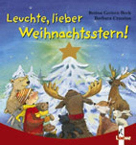 9783785543016: Leuchte, lieber Weihnachtsstern. ( Ab 2 J.).