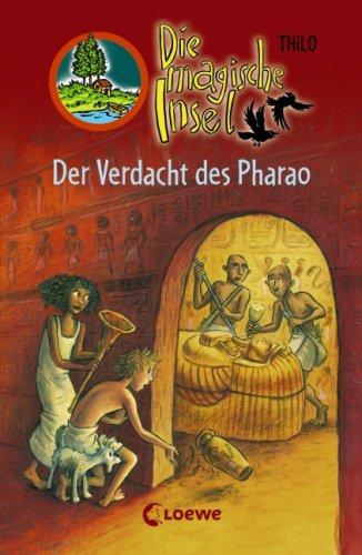 Der Verdacht DES Pharao (German Edition): Thilo