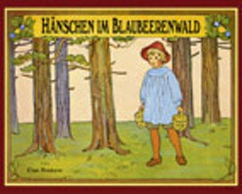Hänschen im Blaubeerenwald, kleine Ausg.: Elsa,Brandt, Karsten Beskow