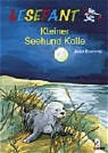 9783785545850: Lesefant. Kleiner Seehund Kalle.