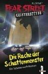9783785546505: Fear Street Geisterstunde. Die Rache der Schattenmonster. ( Ab 10 J.).