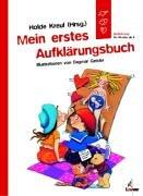 9783785548394: Mein erstes Aufklärungsbuch. Aufklärung für Kinder. (Ab 5 J.).