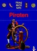 9783785548424: Frag mich was. Piraten