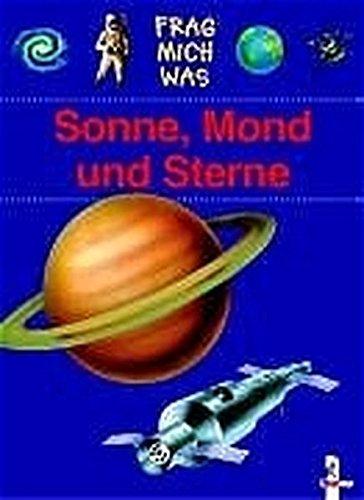 9783785548455: Frag mich was. Sonne, Mond und Sterne