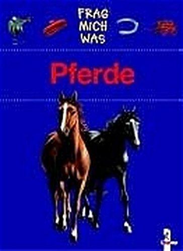 9783785548493: Frag mich was. Pferde