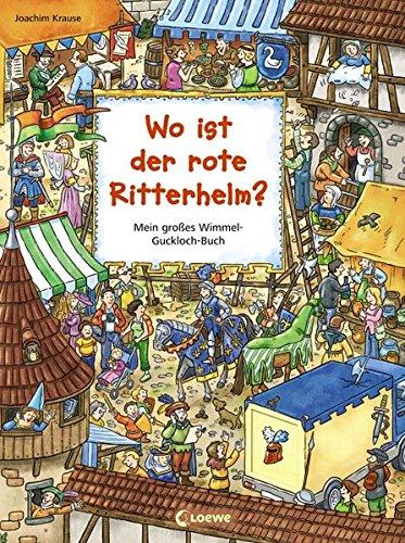 9783785548967: Wo ist der rote Ritterhelm?