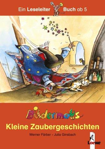 9783785549216: Bildermaus - Kleine Zaubergeschichten. Sonderausgabe (Livre en allemand)