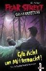 9783785549902: Fear Street Geisterstunde. Gib Acht um Mitternacht!: Ein Schattenwelt-Roman