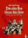 9783785550311: Nachgefragt: Deutsche Geschichte: Basiswissen zum Mitreden