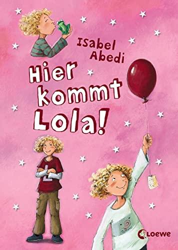 9783785551691: Hier kommt Lola!