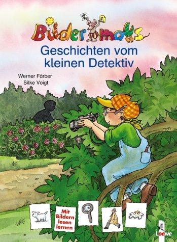 Bildermaus-Geschichten vom kleinen Detektiv: Färber, Werner und