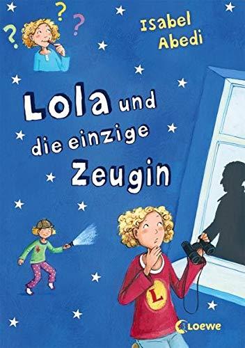 9783785556788: Lola und die einzige Zeugin