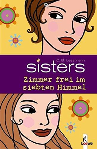 9783785556795: sisters. Zimmer frei im siebten Himmel
