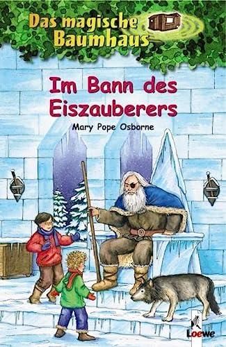 Im Bann DES Eiszauberers (German Edition) (9783785556962) by Mary Pope Osborne
