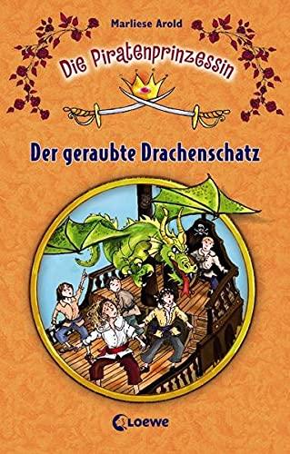 9783785559253: Die Piratenprinzessin 02. Der geraubte Drachenschatz