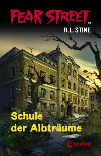 9783785559727: Fear Street. Schule der Albtr+â-ñume