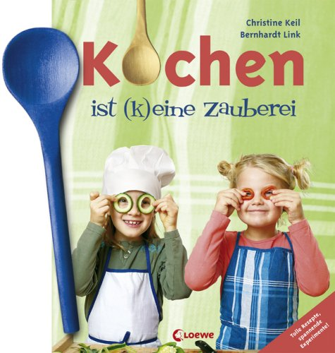 9783785559918: Kochen ist (k)eine Zauberei