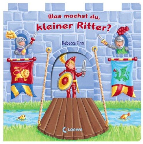 9783785561409: Was machst du, kleiner Ritter?