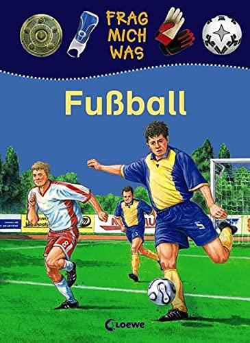 Fußball. Ill. von Andreas Piel. Mit vielen: Petry, Christian und