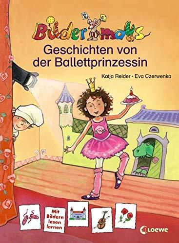 Bildermaus-Geschichten von der Ballettprinzessin. Katja Reider. Ill. von Eva Czerwenka / Bildermaus - Reider, Katja (Mitwirkender) und Eva (Mitwirkender) Czerwenka