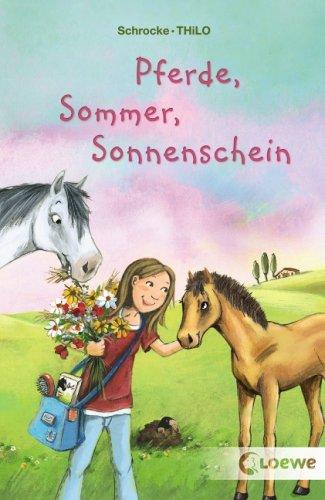 9783785565889: Pferde, Sommer, Sonnenschein
