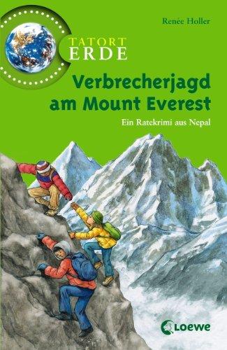 9783785566183: Tatort Erde. Verbrecherjagd am Mount Everest