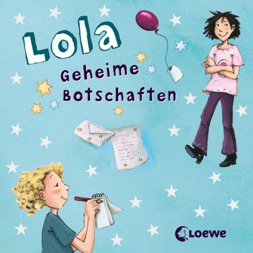 9783785566497: Lola - Geheime Botschaften