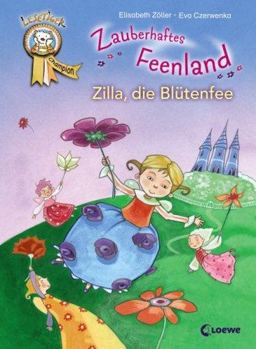 Lesetiger Zauberhaftes Feenland. Zilla, die Blütenfee: Elisabeth Zöller