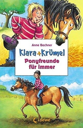 9783785567579: Klara + Krümel. Ponyfreunde für immer