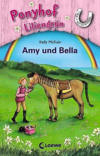 9783785569689: Amy und Bella. Ponyhof Liliengrün 11