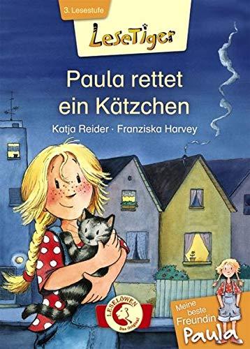 9783785570296: Lesetiger - Meine beste Freundin Paula: Paula rettet ein K�tzchen