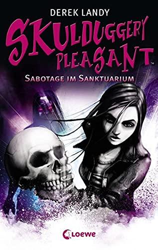 9783785570777: Skulduggery Pleasant 04. Sabotage im Sanktuarium