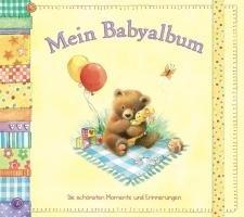 9783785570975: Mein Babyalbum: Die schönsten Momente und Erinnerungen