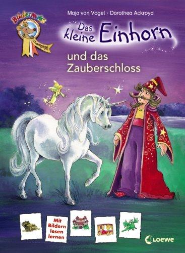 9783785571194: Das kleine Einhorn und das Zauberschloss