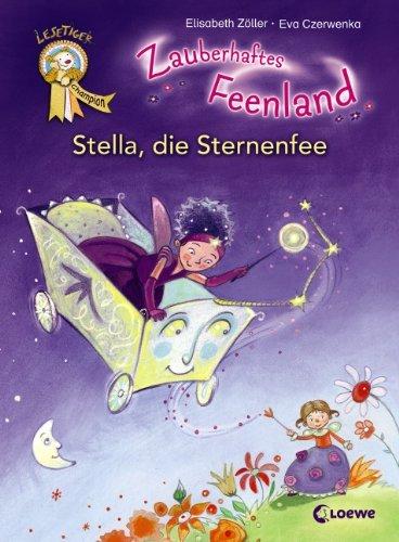 Zauberhaftes Feenland - Stella, die Sternenfee: Elisabeth Zöller