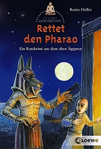 9783785572733: Rettet den Pharao!