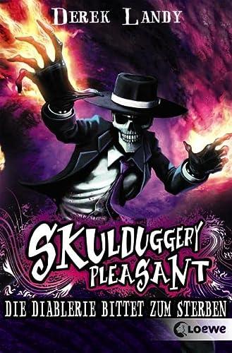 9783785574058: Skulduggery Pleasant 03. Die Diablerie bittet zum Sterben