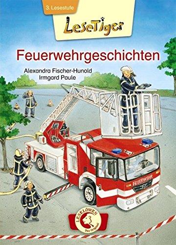 9783785574379: Lesetiger - Feuerwehrgeschichten