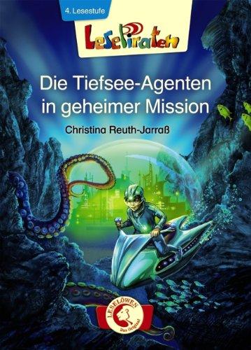 9783785574409: Die Tiefsee-Agenten in geheimer Mission