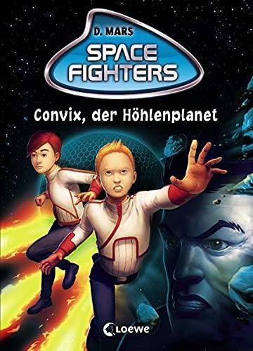9783785574423: Space Fighters 01. Convix, der Höhlenplanet