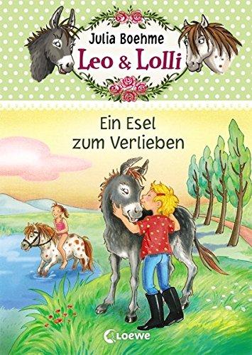 9783785574966: Leo & Lolli - Ein Esel zum Verlieben
